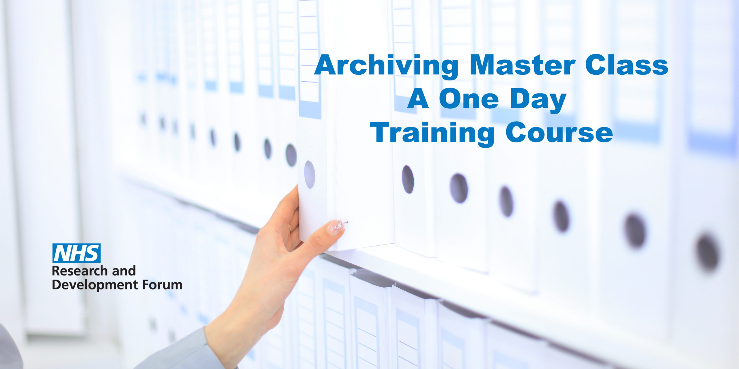 Archiving Masterclass - 20th January